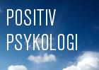 Positiv psykologi er ikke en naiv happy-go-lucky-filosofi
